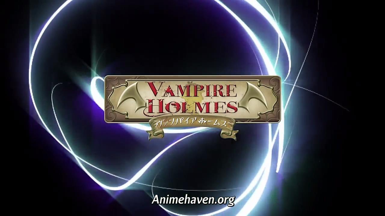 AnimeHaven] Vampire Holmes - 02 (Sub) [720p].mp4_snapshot_01.30_[2015 ...